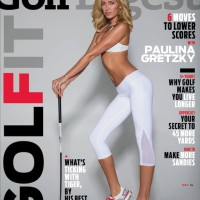 (PHOTOS) Paulina Gretzky is the Golf Digest Cover Girl, Lady Golfers Got Their Granny Panties in a Bunch